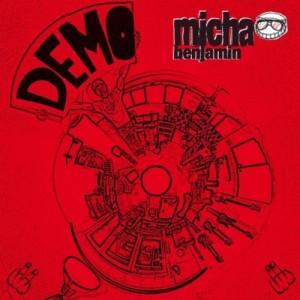 Micha Benjamin - Ich geb euch Demo! Cover